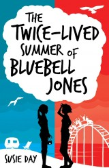 The Twice-Lived Summer of Bluebell Jones